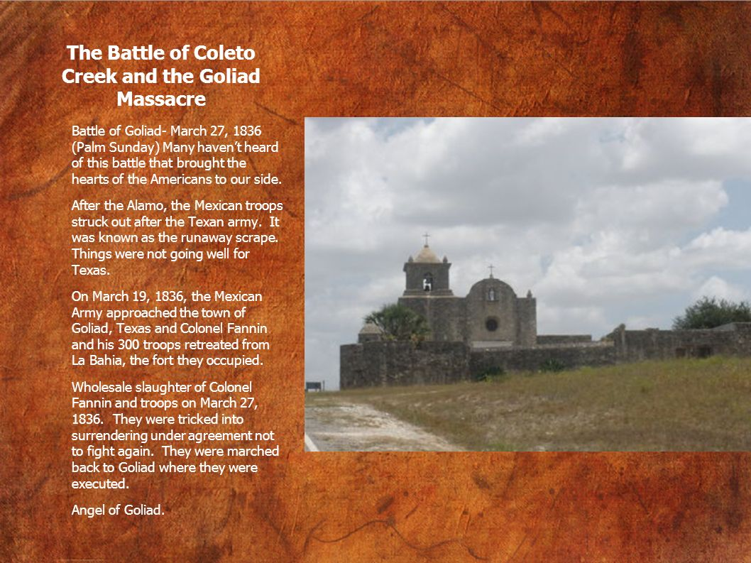 The Battle of Coleto Creek and the Goliad Massacre