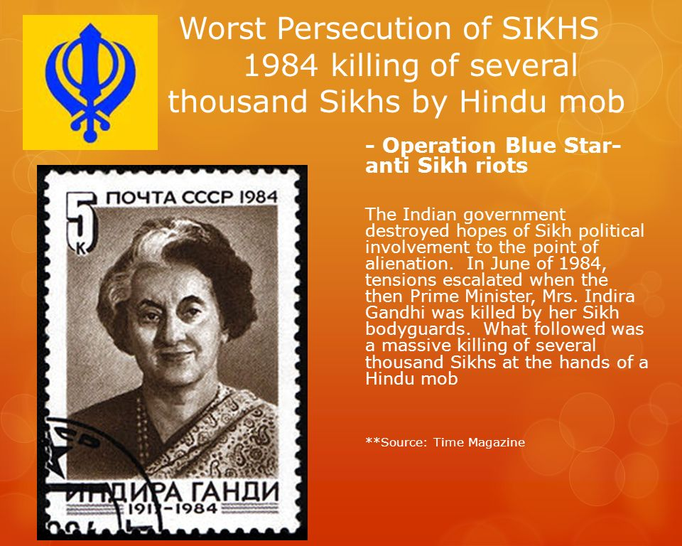 Worst Persecution of SIKHS 1984 killing of several thousand Sikhs by Hindu mob
