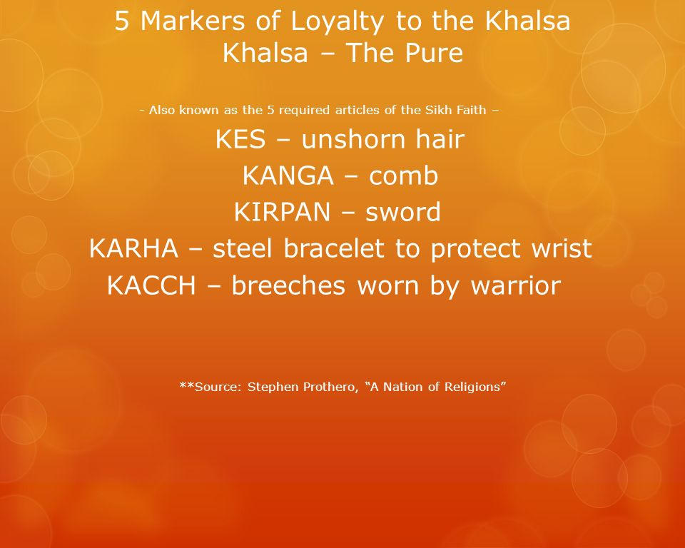 5 Markers of Loyalty to the Khalsa Khalsa – The Pure