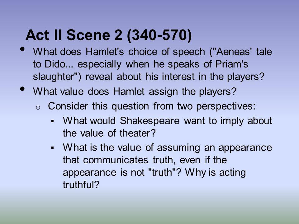 Act II Scene 2 (340-570)