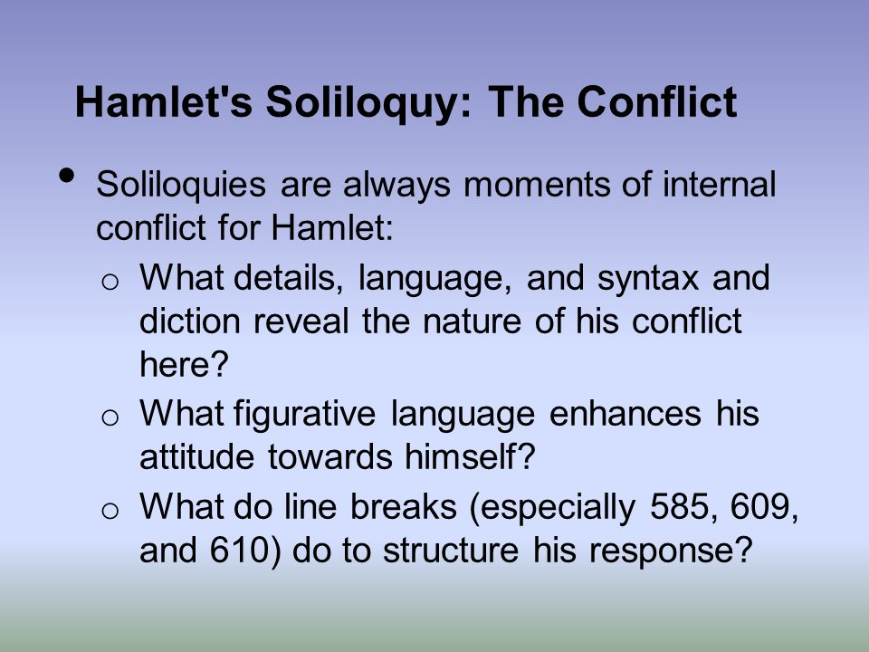 Hamlet s Soliloquy: The Conflict