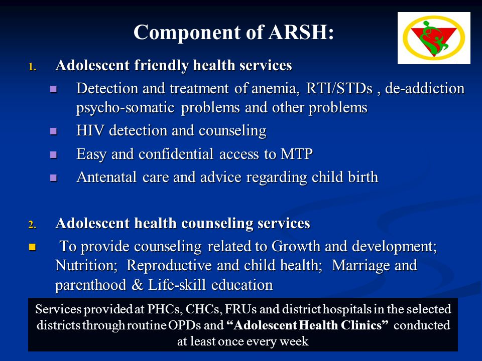 Component of ARSH: Adolescent friendly health services