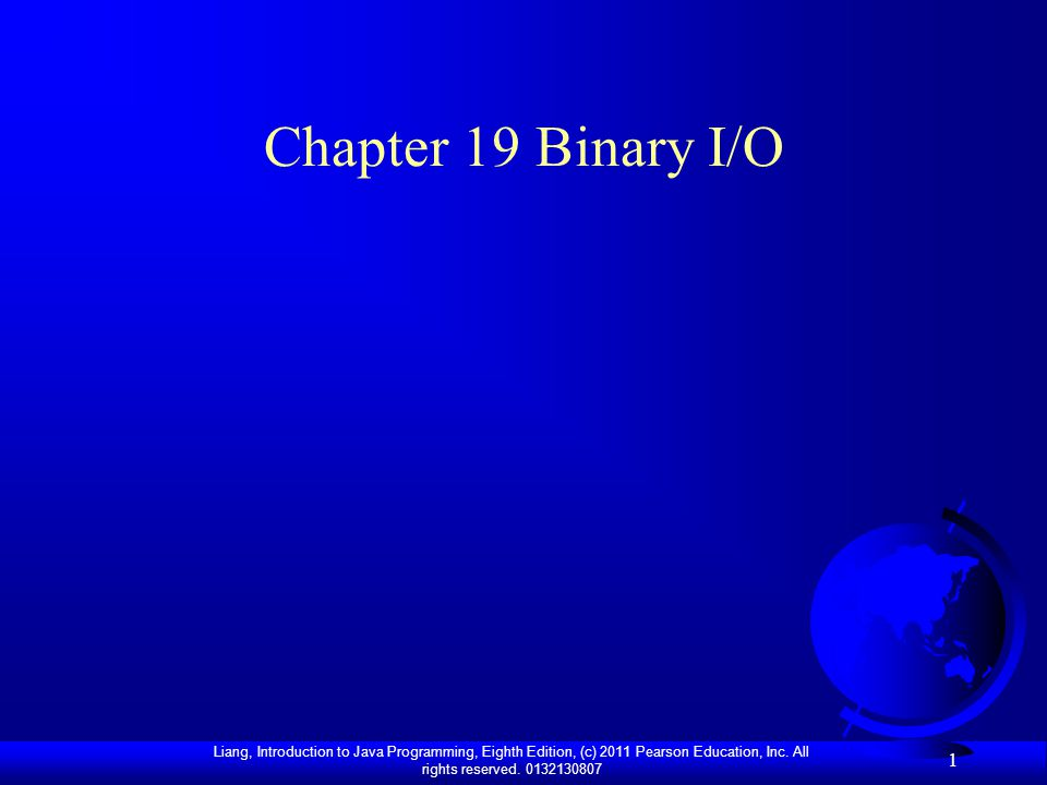 Chapter 19 Binary I/O