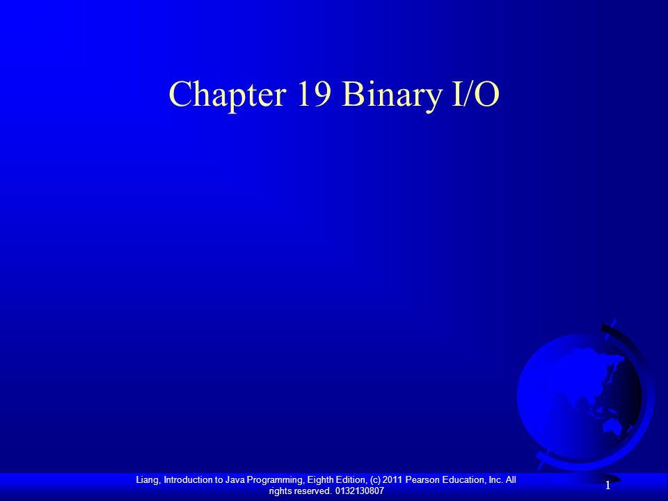 Chapter 19 Binary I/O