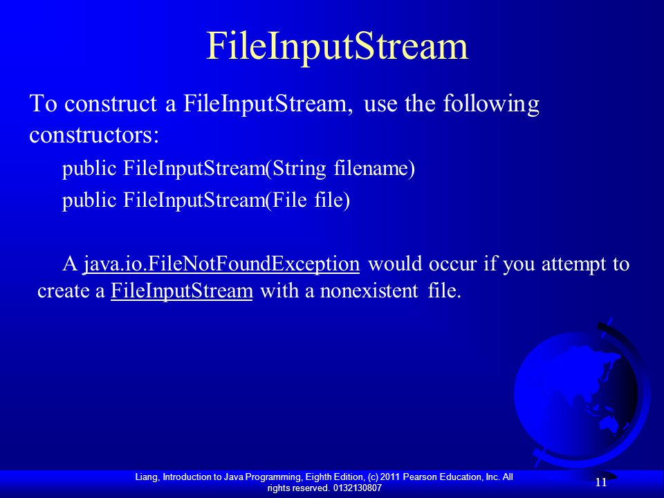 FileInputStream To construct a FileInputStream, use the following constructors: public FileInputStream(String filename)