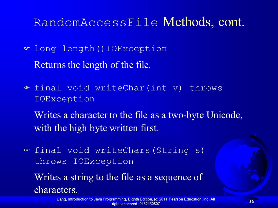 RandomAccessFile Methods, cont.