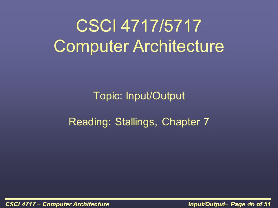 CSCI 4717/5717 Computer Architecture