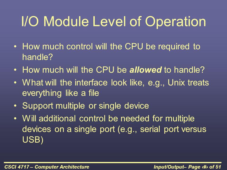 I/O Module Level of Operation