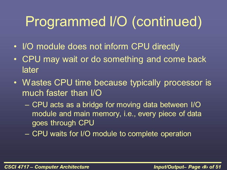 Programmed I/O (continued)