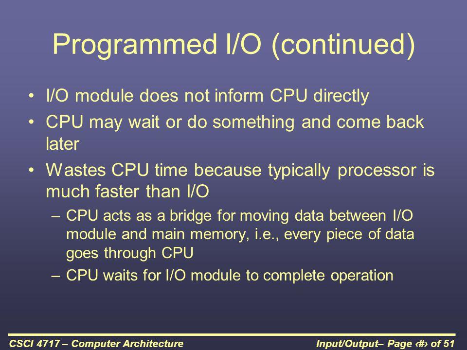 Programmed I/O (continued)