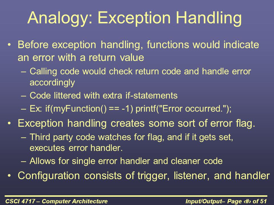 Analogy: Exception Handling