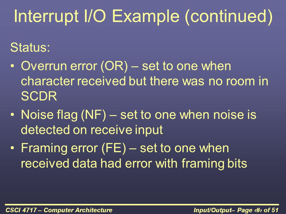 Interrupt I/O Example (continued)