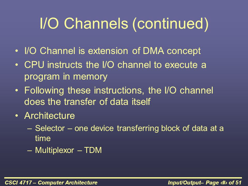 I/O Channels (continued)
