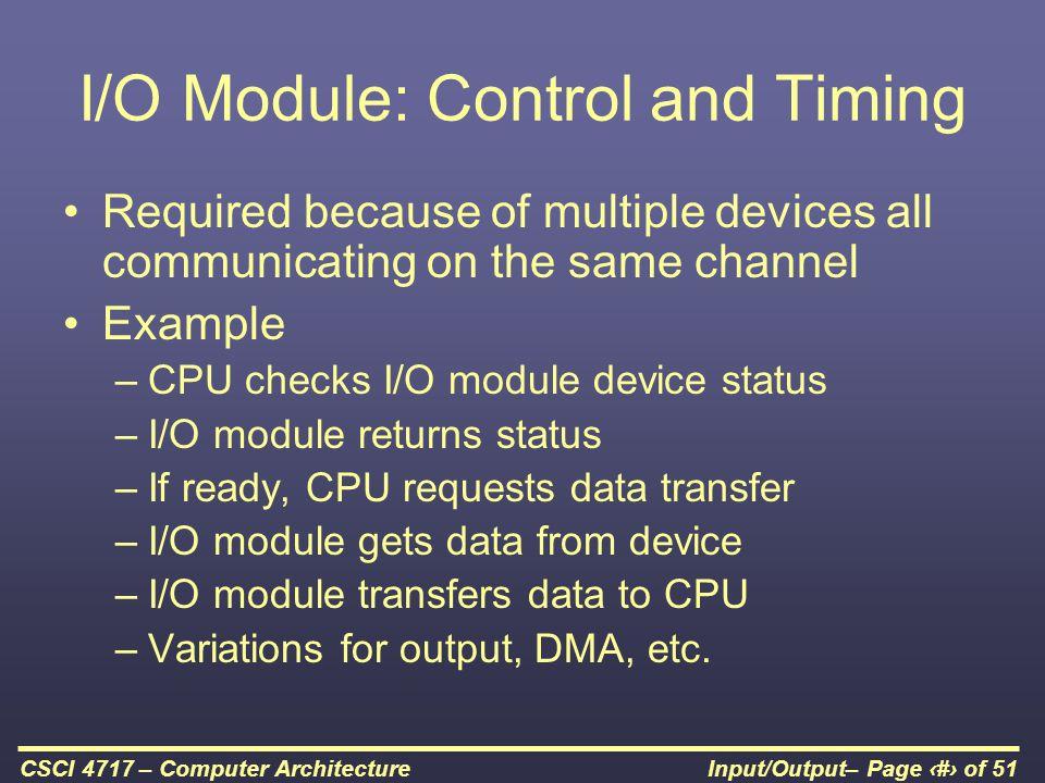 I/O Module: Control and Timing