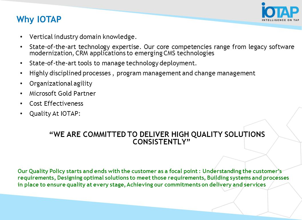 WE ARE COMMITTED TO DELIVER HIGH QUALITY SOLUTIONS CONSISTENTLY