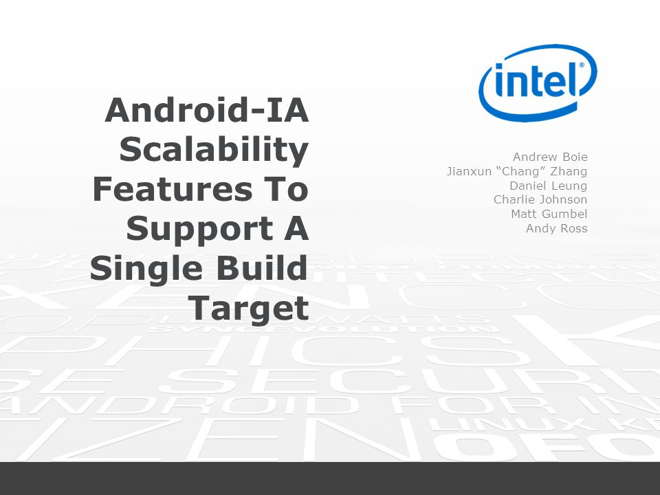 Android-IA Scalability Features To Support A Single Build Target