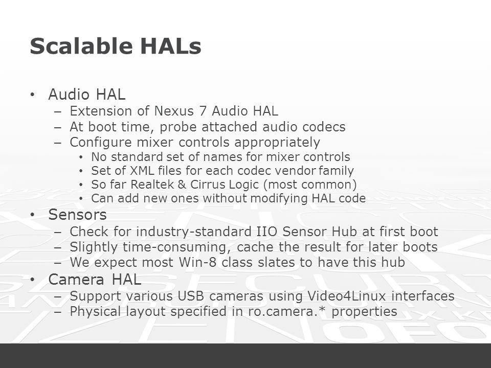 Scalable HALs Audio HAL Sensors Camera HAL