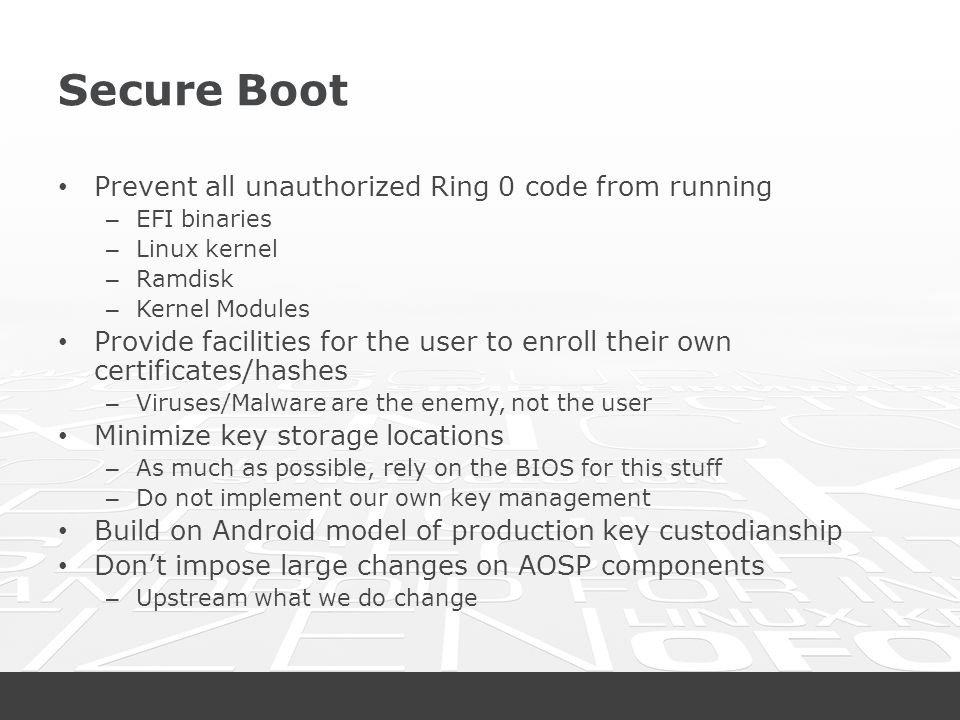 Secure Boot Prevent all unauthorized Ring 0 code from running