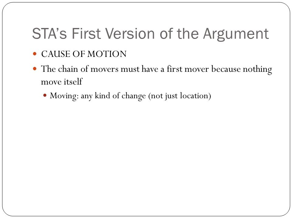 STA's First Version of the Argument