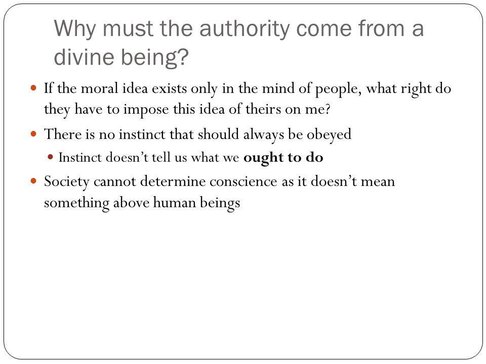 Why must the authority come from a divine being