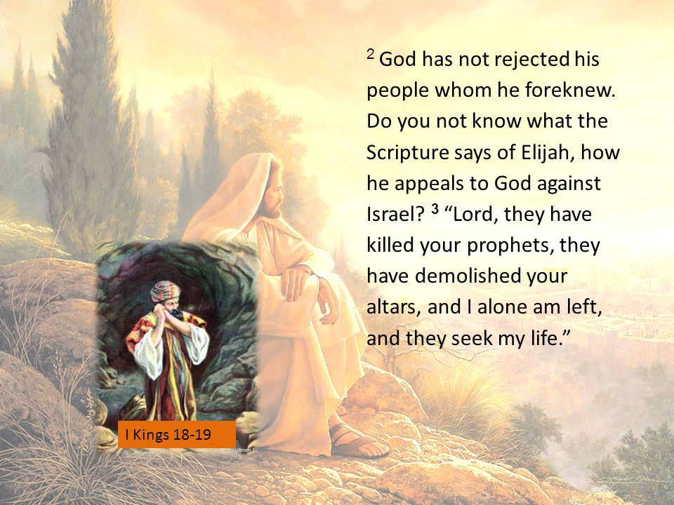 2 God has not rejected his people whom he foreknew