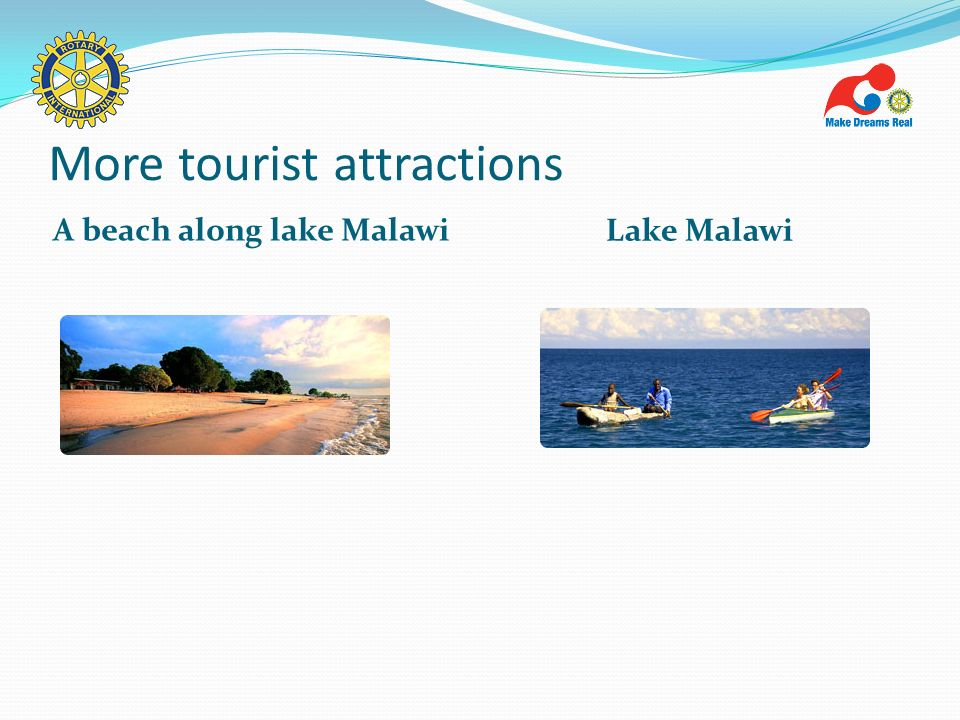 More tourist attractions