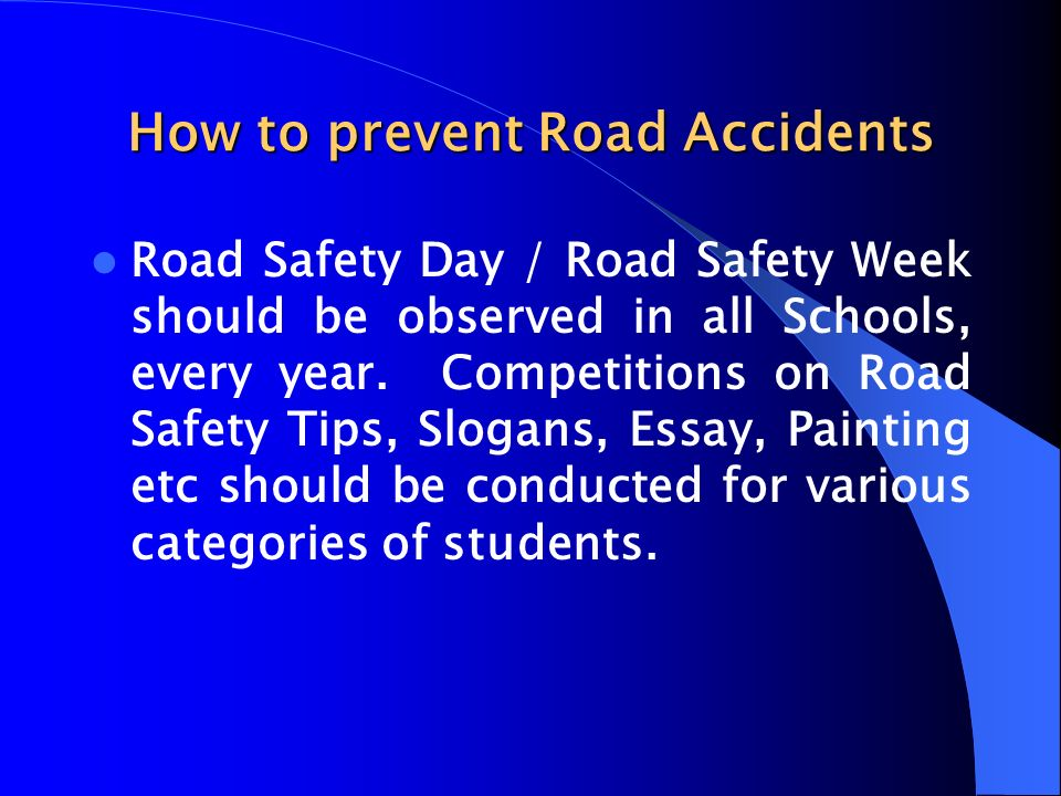 an essay on how to prevent road accidents You're going to have accidents, says new york police commissioner ray kelly.