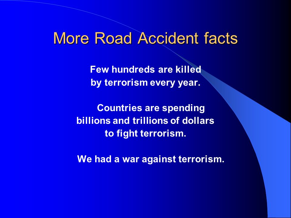 More Road Accident facts