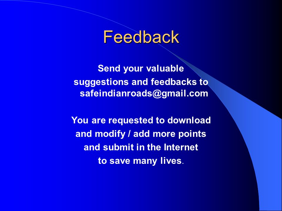Feedback Send your valuable