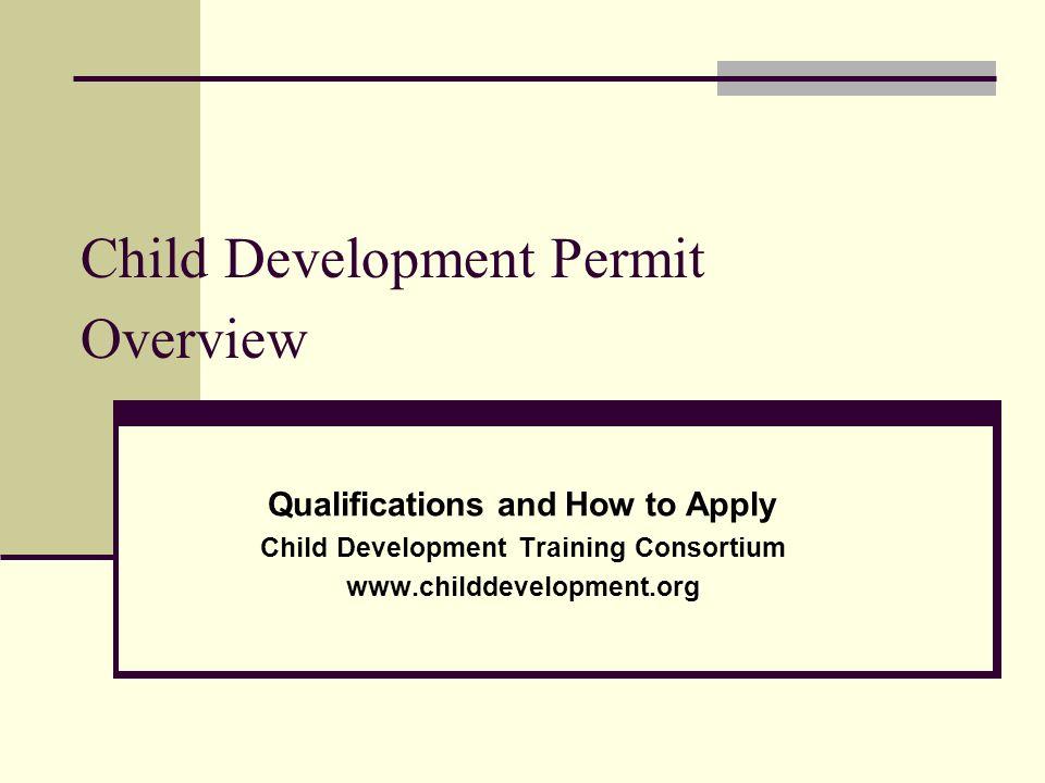 Child Development Permit Overview