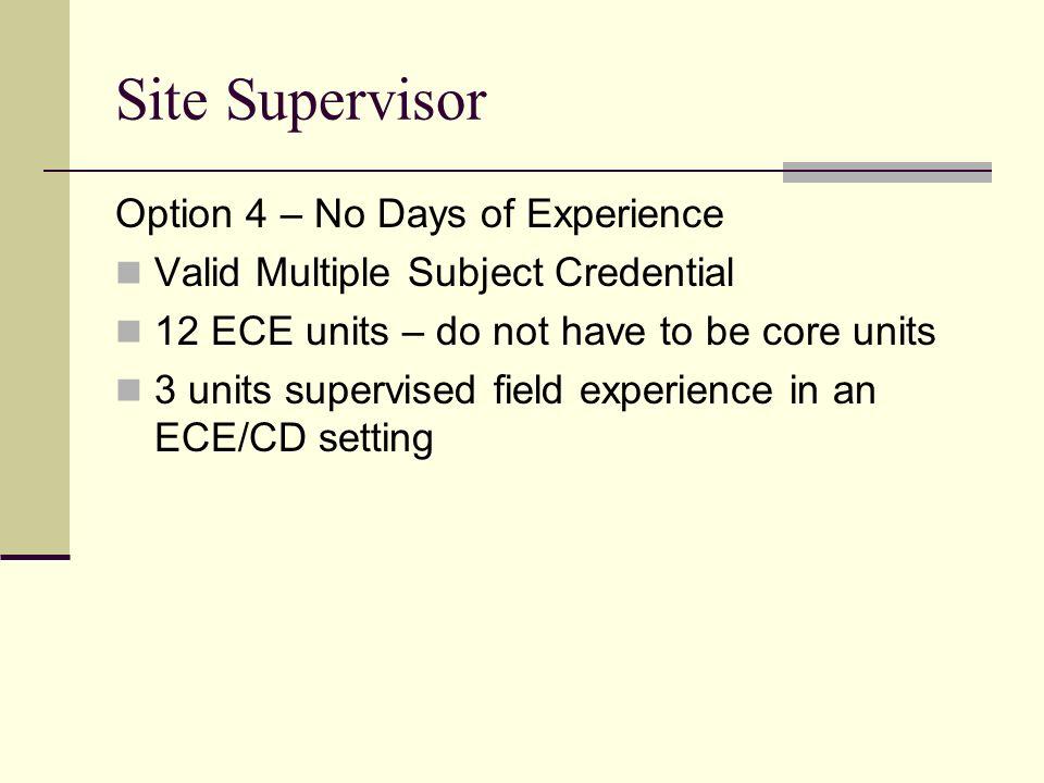 Site Supervisor Option 4 – No Days of Experience
