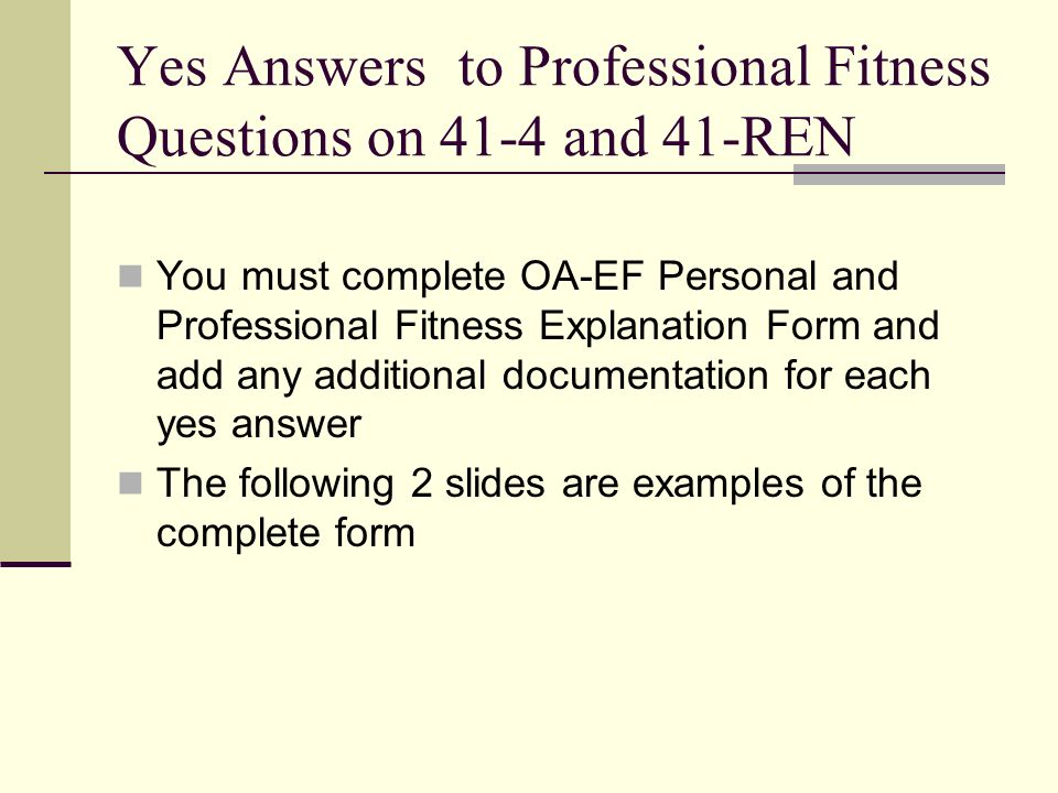 Yes Answers to Professional Fitness Questions on 41-4 and 41-REN