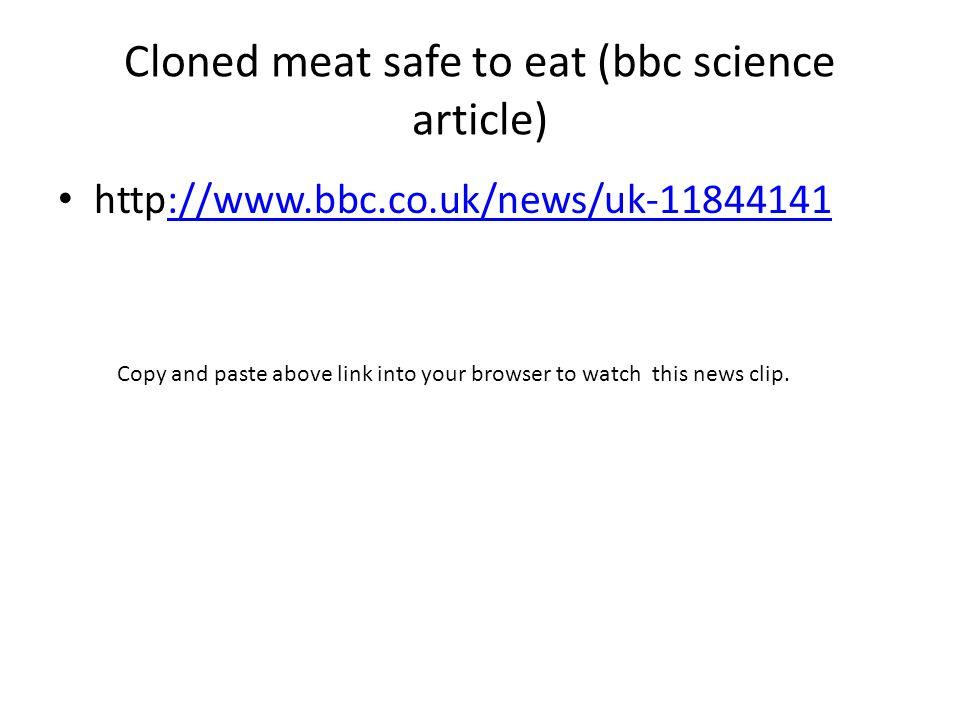Cloned meat safe to eat (bbc science article)