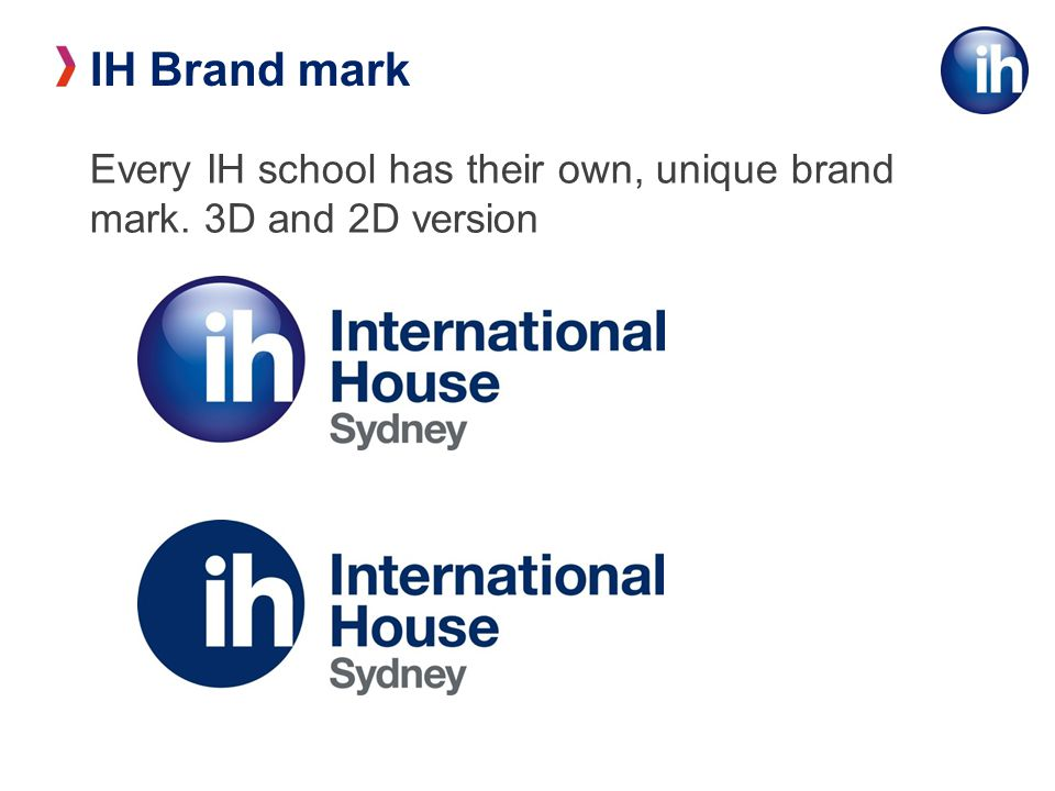 IH Brand mark Every IH school has their own, unique brand mark. 3D and 2D version