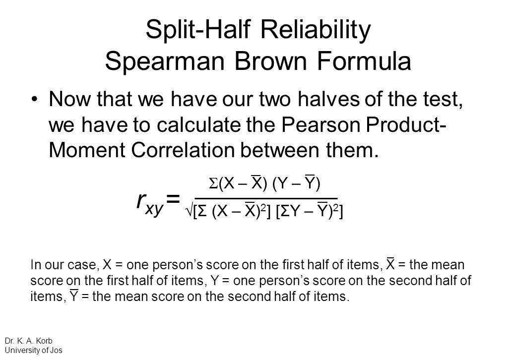 Split-Half Reliability Spearman Brown Formula