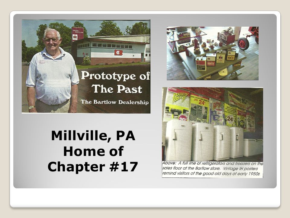 Millville, PA Home of Chapter #17