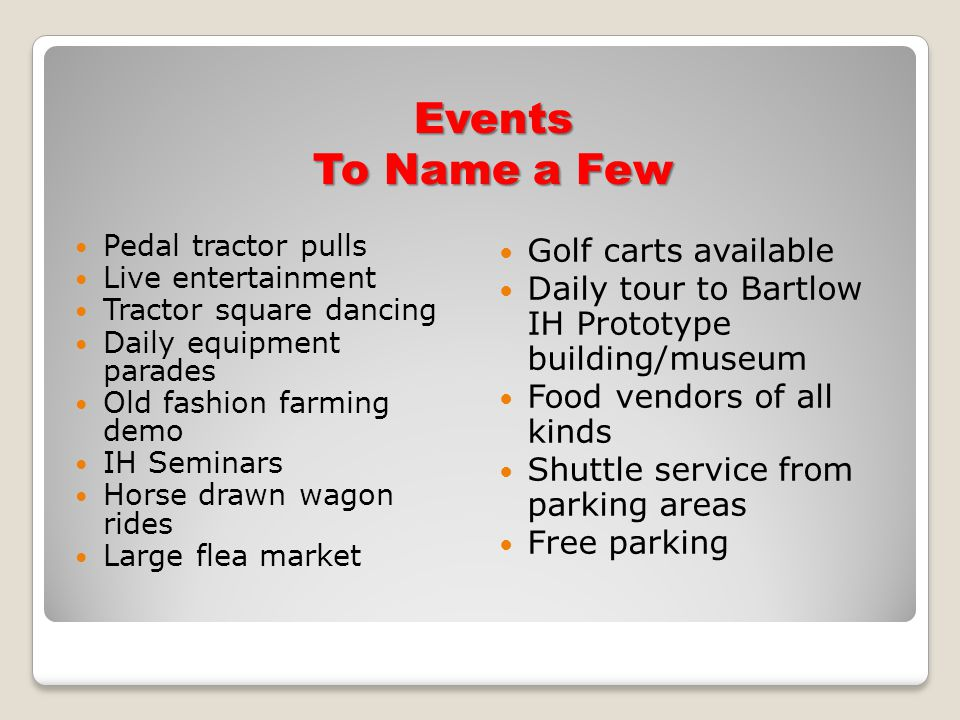 Events To Name a Few Golf carts available