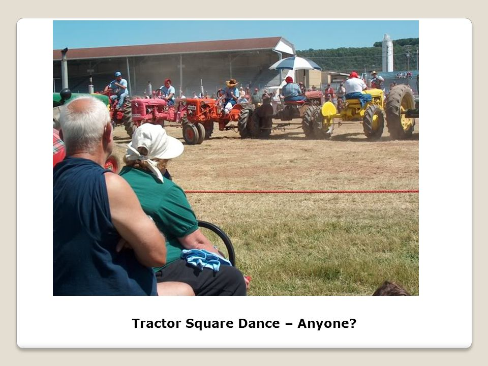 Tractor Square Dance – Anyone