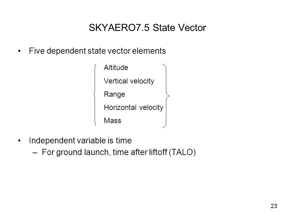 SKYAERO7.5 State Vector Five dependent state vector elements