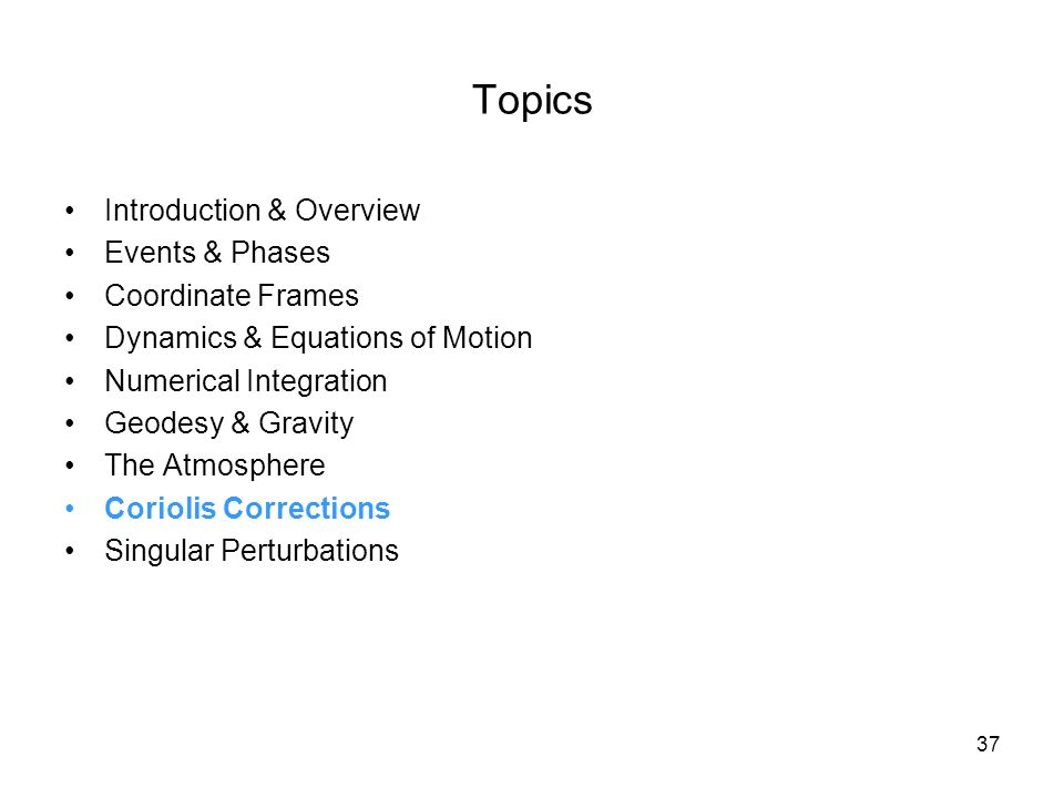 Topics Introduction & Overview Events & Phases Coordinate Frames
