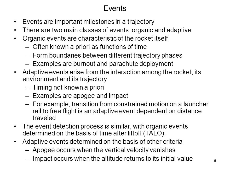 Events Events are important milestones in a trajectory