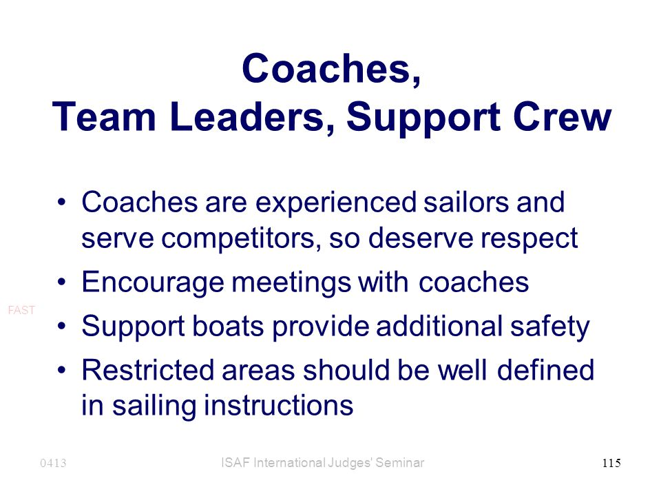 Coaches, Team Leaders, Support Crew