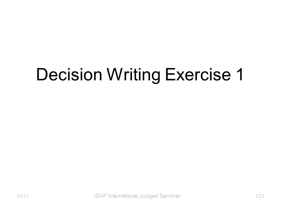 Decision Writing Exercise 1