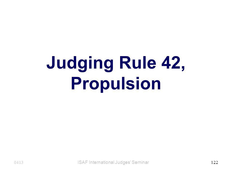 Judging Rule 42, Propulsion