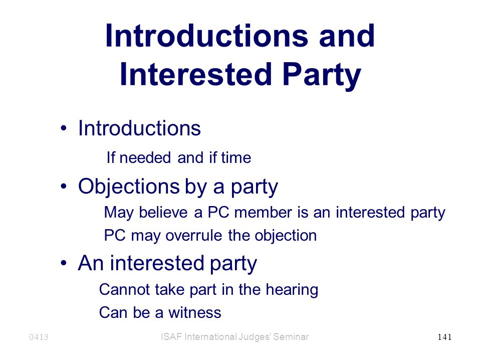 Introductions and Interested Party