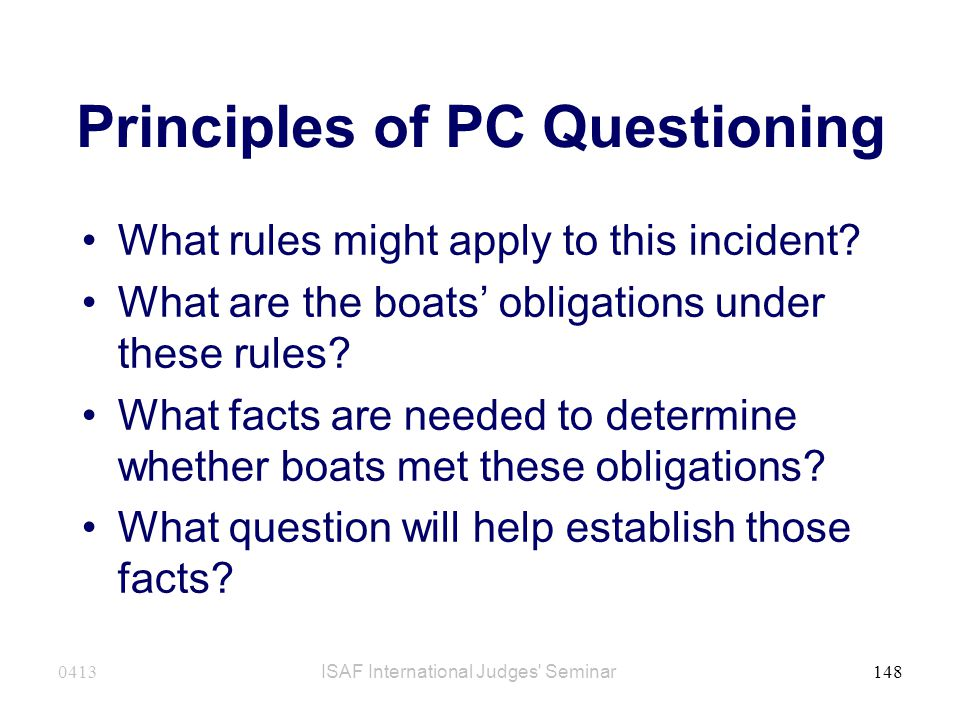 Principles of PC Questioning