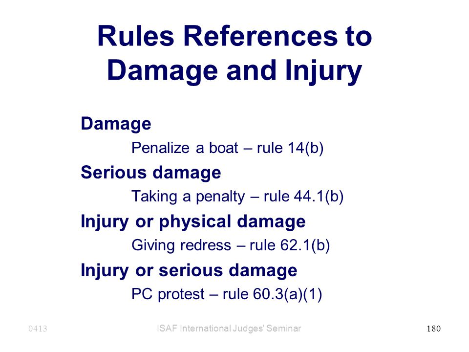 Rules References to Damage and Injury
