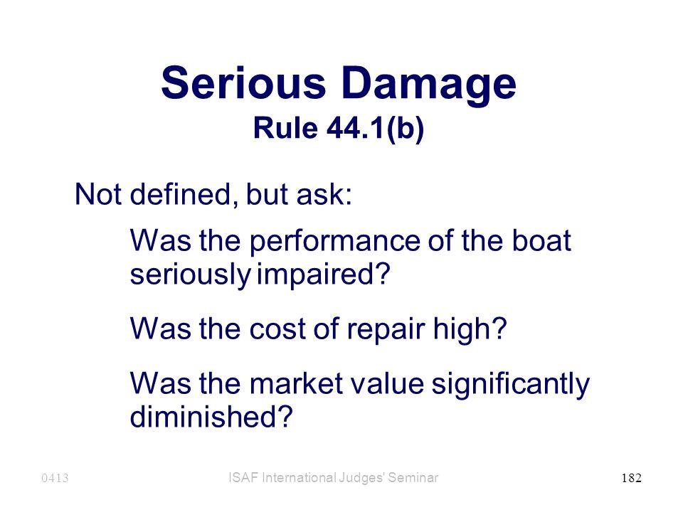 Serious Damage Rule 44.1(b)