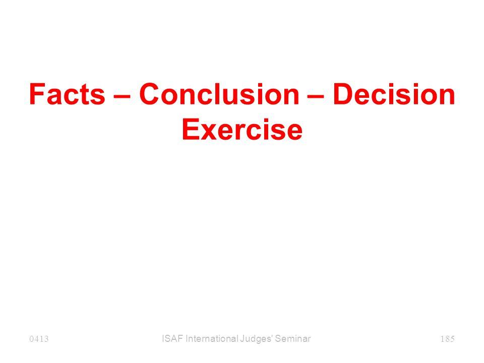 Facts – Conclusion – Decision Exercise