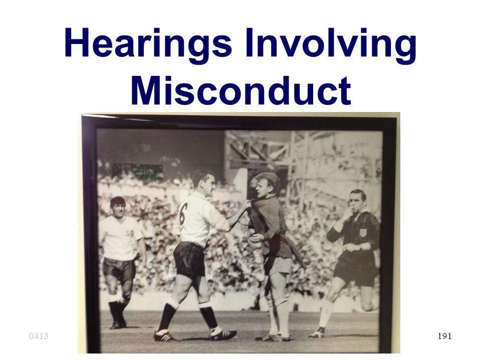 Hearings Involving Misconduct